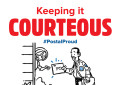 The fifth #PostalProud poster encourages employees to remember to be courteous.