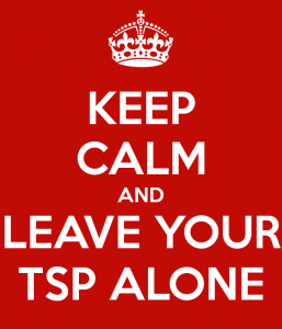 keep-calm-and-leave-your-tsp-alone